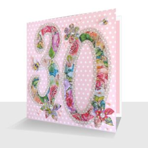 Pretty 30th Greeting Card : Embellished Handcrafted