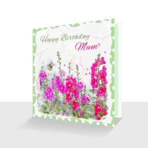 Happy Birthday Mum Card Pink Hollyhocks with Bee